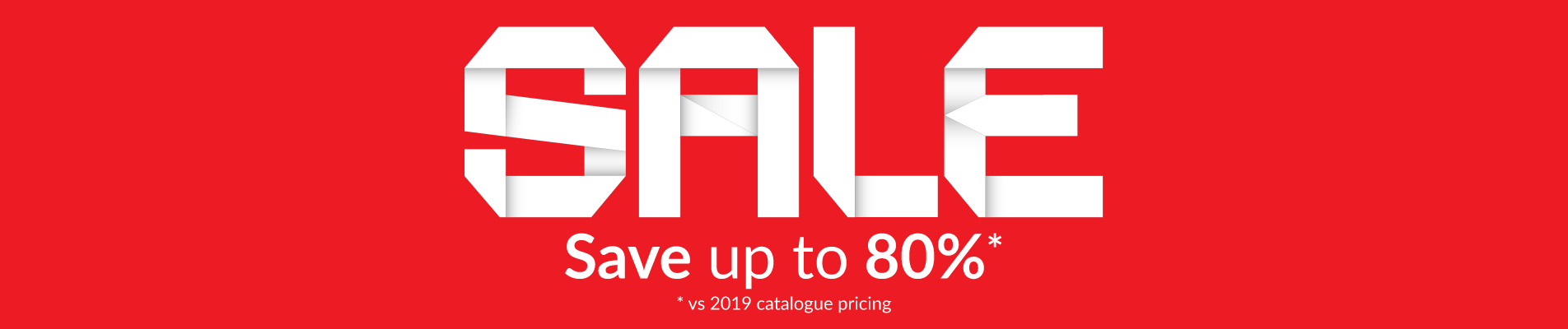 Sale. Save up to 80 percent