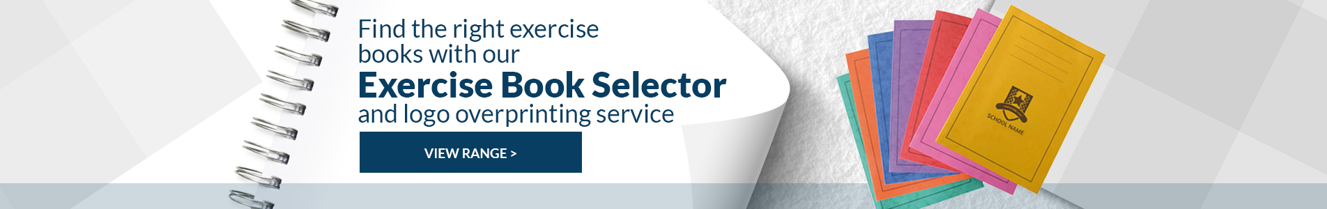 Shop our Exercise Book Selector and Logo Overprinting Service
