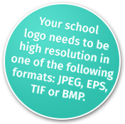 Your school logo needs to be high resolution in one of the following formats: JPEG, EPS, TIF or BMP.
