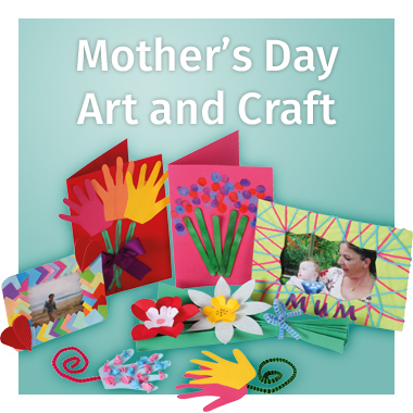Mother's Day Art and Craft range - view now