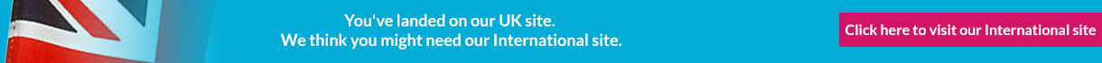 You've landed on our UK site.  We think you might need our International site. Click here to visit our International site.